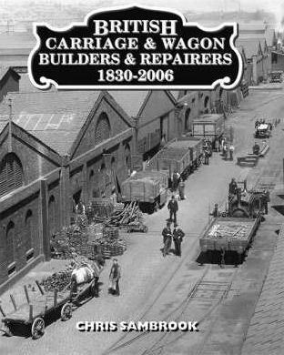 British Carriage and Wagon Builders and Repairers 1830-2006