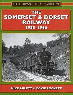 The Somerset and Dorset Railway 1935-1966