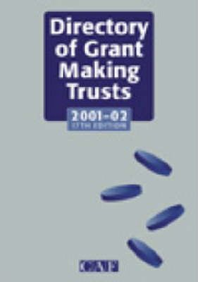 The Directory of Grant Making Trusts 2001-2002