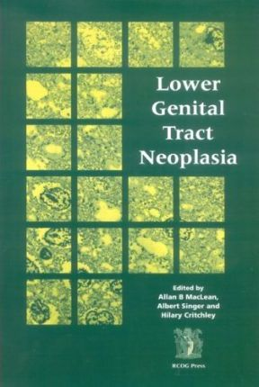 Lower Genital Tract Neoplasia