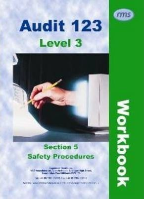 Audit 123: Safety Procedures Section 5