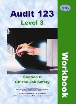 Audit 123: Off the Job Safety Section 6