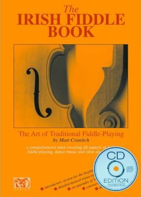 The Irish Fiddle Book : The Art of Traditional Fiddle Playing