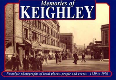 Memories of Keighley