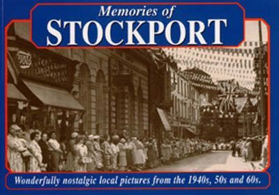 Memories of Stockport