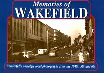 Memories of Wakefield