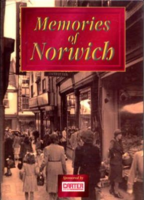 Memories of Norwich
