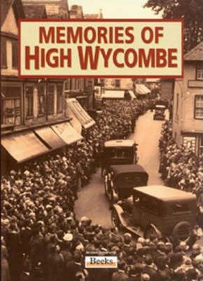 Memories of High Wycombe
