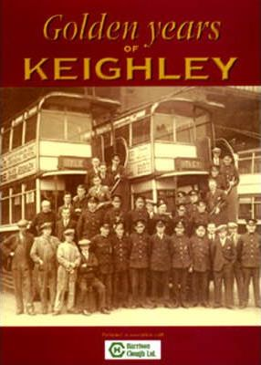 Golden Years of Keighley