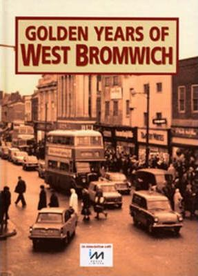 The Golden Years of West Bromwich
