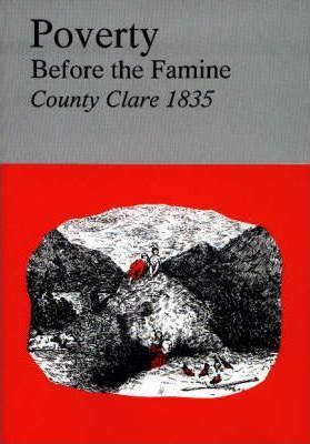 Poverty before the Famine, County Clare 1835