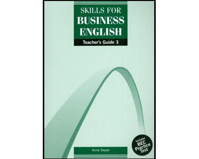 Skills for Business English 3 Teacher Guide