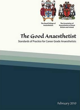 The Good Anaesthetis: Standards of Practice for Career Grade Anaesthetists