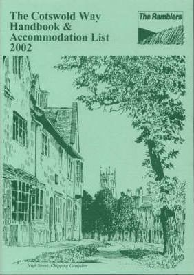 The Cotswold Way Handbook and Accommodation List: 2001