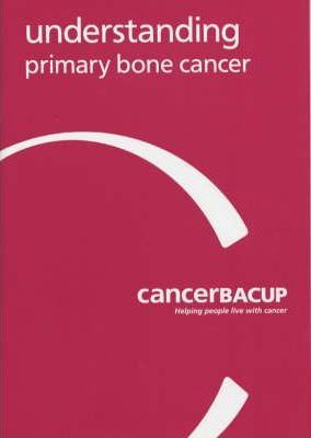 Understanding Primary Bone Cancer