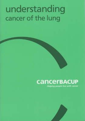 Understanding Cancer of the Lung