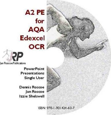 A2 PE for AQA/Edexcel/OCR - Classroom Powerpoint Presentations CD-ROM Single User (revised Edition 2011) 2008