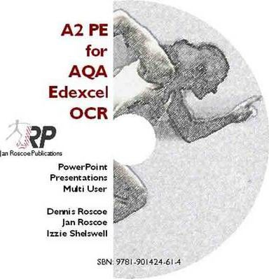 A2 PE for AQA/Edexcel/OCR - Classroom Powerpoint Presentations CD-ROM Multi User (revised Edition 2011) 2008