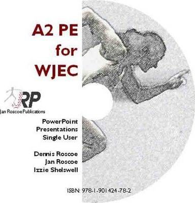A2 PE for WJEC - Classroom PowerPoint Presentations CD-ROM Single User