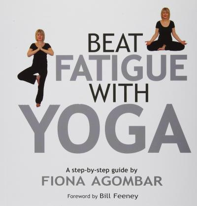 Beat Fatigue With Yoga : The Simple Step-By-Step Way to Restore Energy