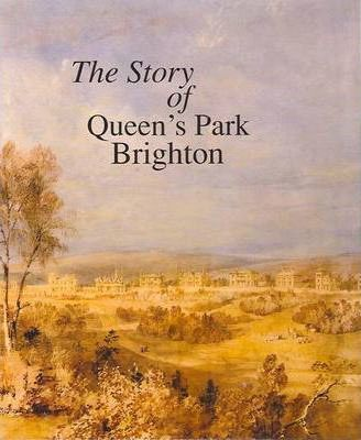 The Story of Queen's Park Brighton