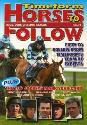 Timeform Horses to Follow 2005/06 Jumps 2005/2006