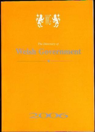 The Directory of Welsh Government 2006