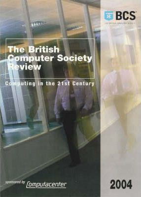The British Computer Society Review 2004