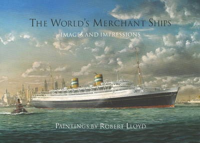 The World's Merchant Ships : Images and Impressions