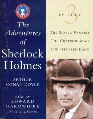 The Adventures of Sherlock Holmes: Episode Three : Sir