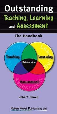 Outstanding Teaching, Learning and Assessment  The Handbook