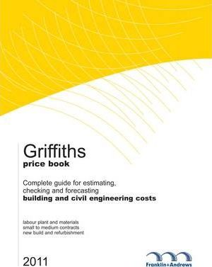 Griffiths Complete Building Price Book 2011