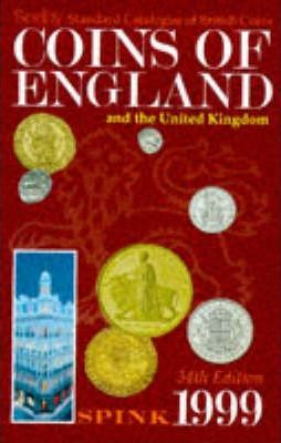 Seaby Standard Catalogue of British Coins: Coins of England and the United Kingdom