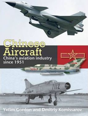 Chinese Aircraft : Yefim Gordon : 9781902109046