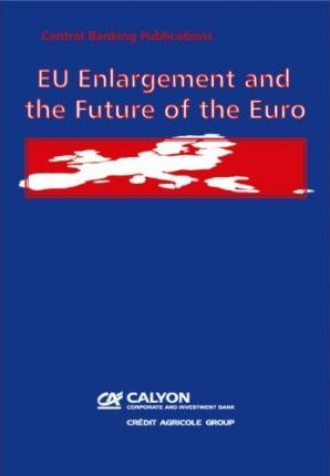 EU Enlargement and the Future of the Euro