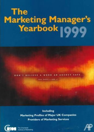 The Marketing Manager's Yearbook 1999