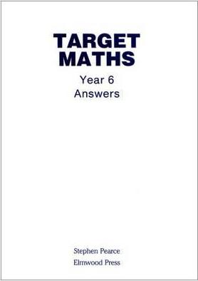 Target Maths Year 6 Answers Stephen Pearce 9781902214283