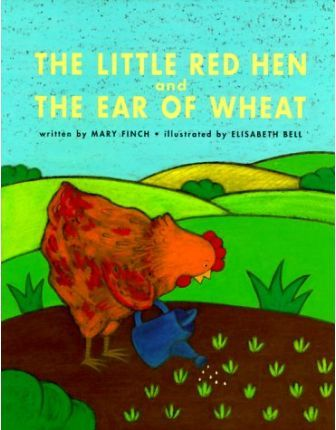 Little Red Hen and the Ear of Wheat