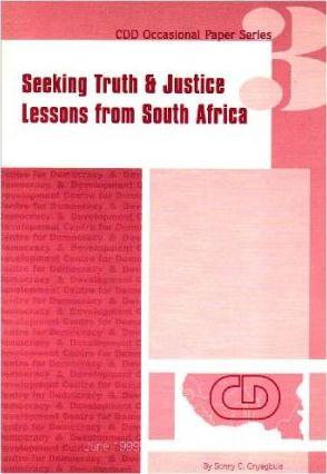 Seeking Truth & Justice Lessons from South Africa