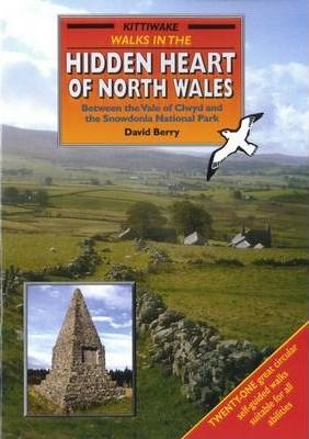 Walks in the Hidden Heart of North Wales Cover Image
