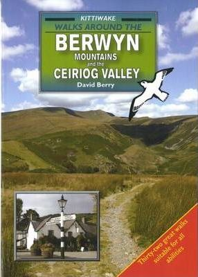 Walks Around the Berwyn Mountains and the Ceiriog Valley Cover Image