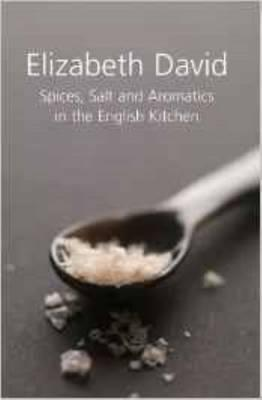 Spices, Salt and Aromatics in the English Kitchen Cover Image