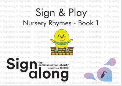 Play and Early Learning  Sign and Play ( Nursery Rhymes Bk.1)