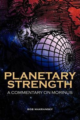 Planetary Strength A Commentary on Morinus