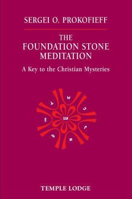 The Foundation Stone Meditation Cover Image