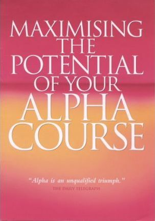 Maximising the Potential of Your Alpha Course