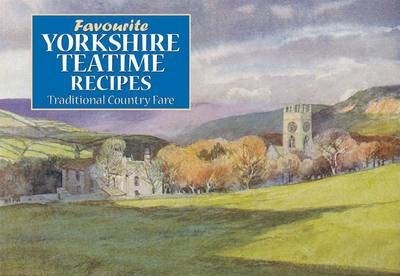 Favourite Yorkshire Teatime Recipes Cover Image