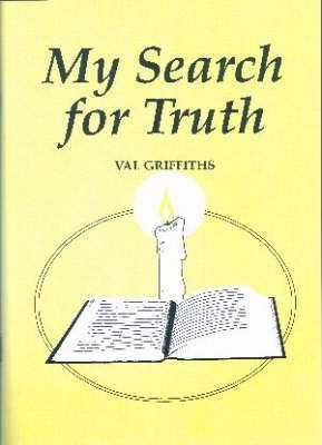 My Search for Truth
