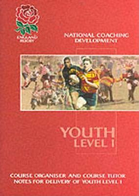 Youth Level I Course Organiser & Course Tutor Notes