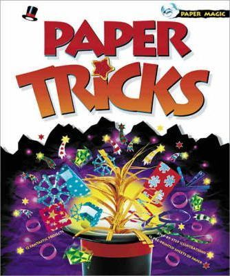 How to Perform Magic Tricks Using Paper